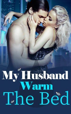 Cover for My Husband, Warm the Bed