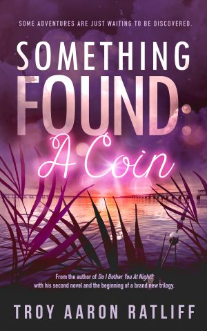 Cover for Something Found: A Coin