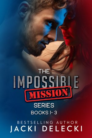 Cover for The Impossible Mission Series Book 1-3