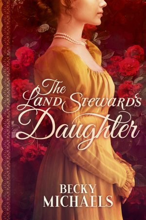 Cover for The Land Steward's Daughter
