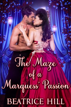Cover for The Maze of a Marquess' Passion