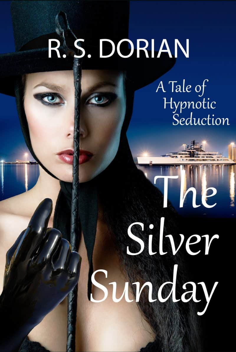 Cover for The Silver Sunday: A Tale of Hypnotic Seduction