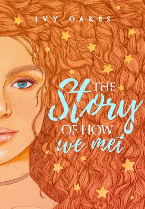 Cover for The Story of How We Met