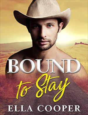 Cover for Bound to Stay