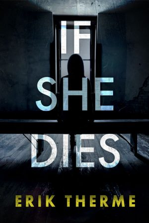 Cover for If She Dies