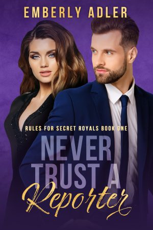 Cover for Never Trust a Reporter