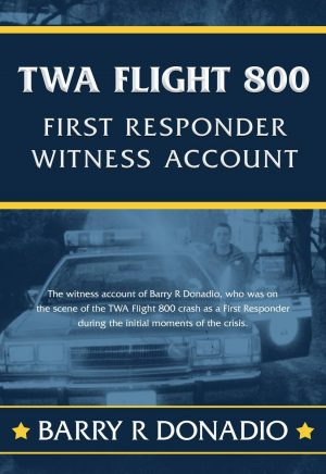 Cover for TWA Flight 800 First Responder Witness Account