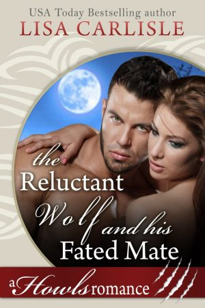 Cover for The Reluctant Wolf and His Fated Mate