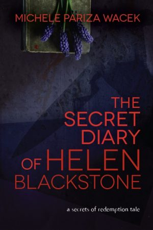 Cover for The Secret Diary of Helen Blackstone