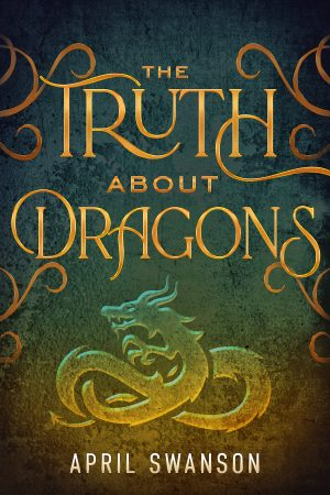 Cover for The Truth about Dragons