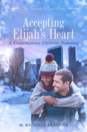 Cover for Accepting Elijah's Heart