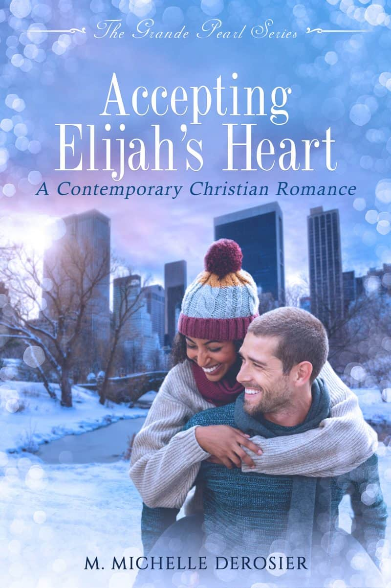Cover for Accepting Elijah's Heart: A Contemporary Christian Romance