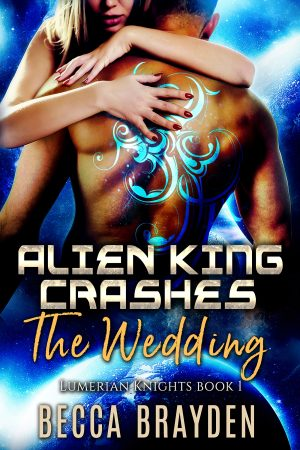 Cover for Alien King Crashes the Wedding