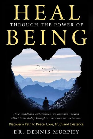 Cover for Heal through the Power of Being