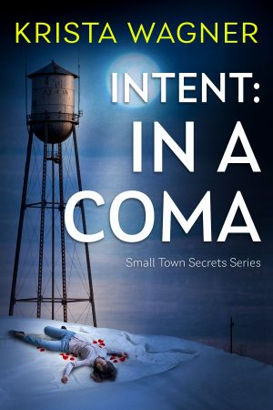 Cover for Intent: In a Coma