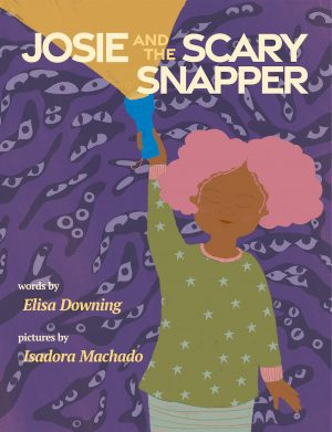 Cover for Josie and the Scary Snapper