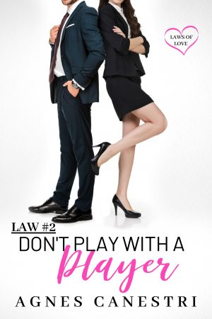 Cover for Law #2: Don't Play with a Player