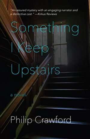 Cover for Something I Keep Upstairs