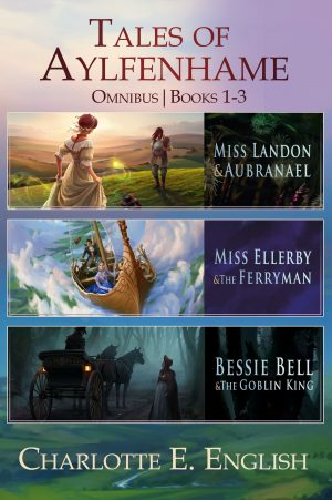 Cover for The Tales of Aylfenhame Compendium: Books 1-3