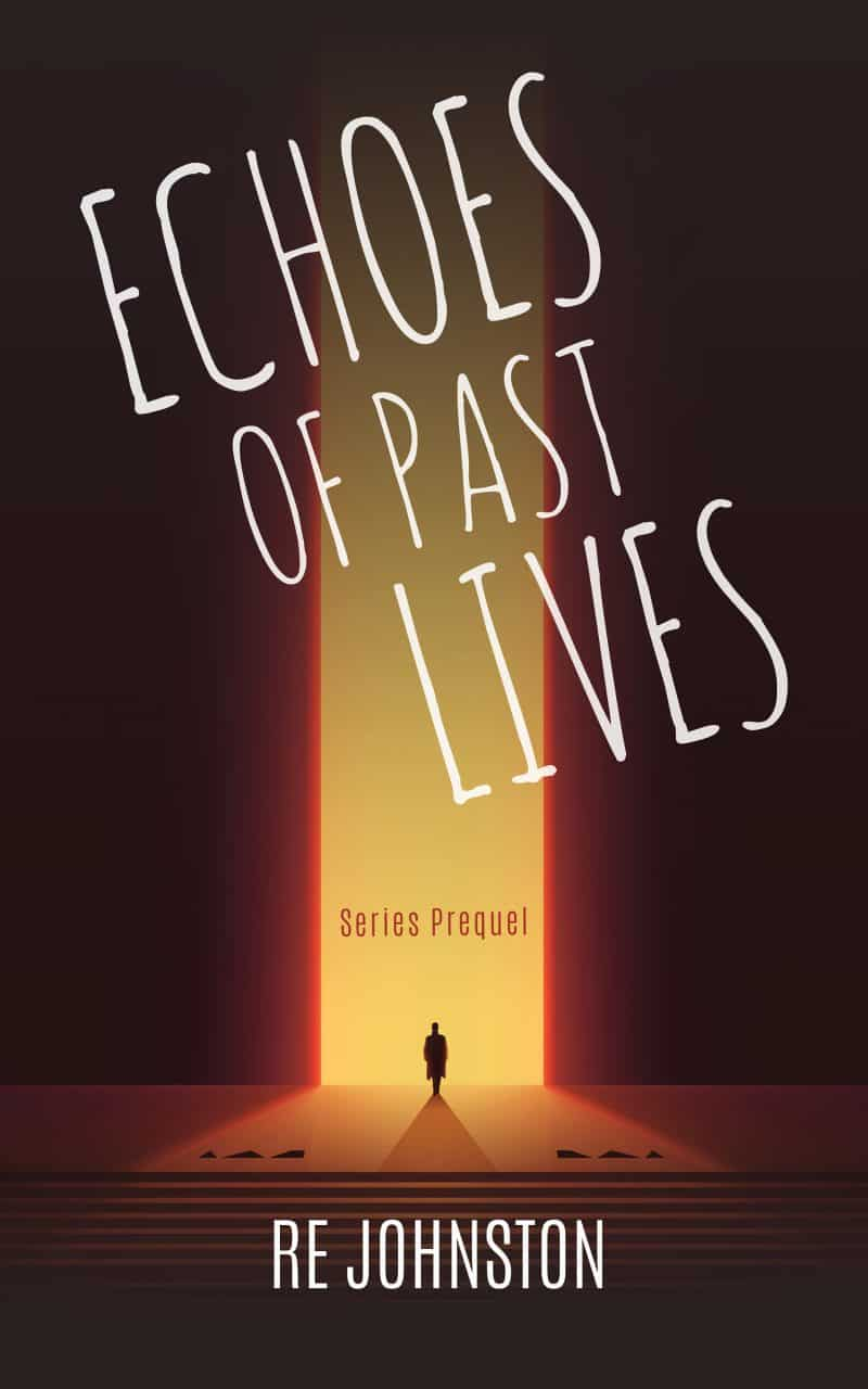 Cover for Echoes of Past Lives (series prequel novelette)