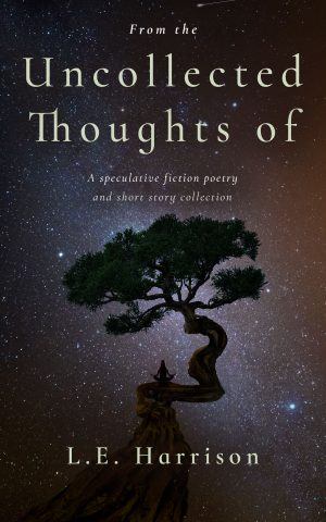 Cover for From the Uncollected Thoughts Of