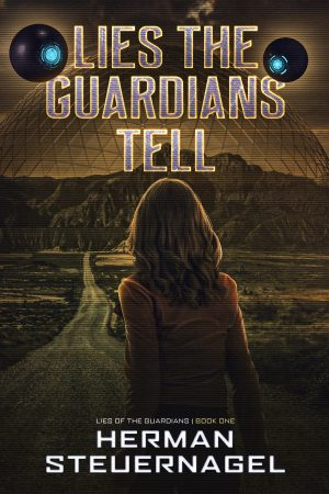 Cover for Lies the Guardians Tell