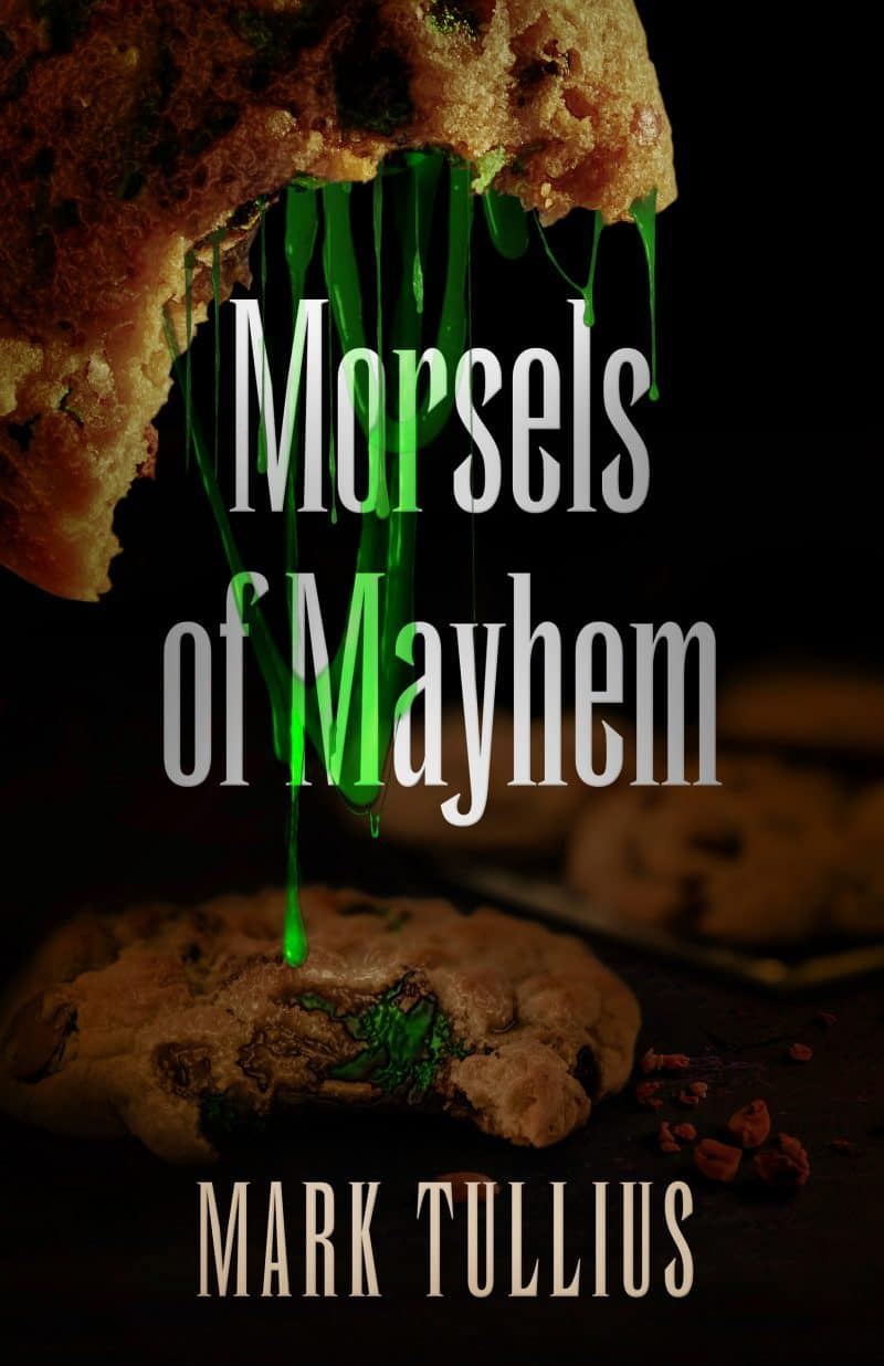 Cover for Morsels of Mayhem: An Unsettling Appetizer