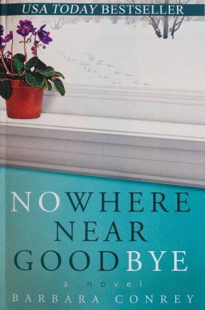Cover for Nowhere Near Goodbye
