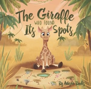 Cover for The Giraffe Who Found Its Spots