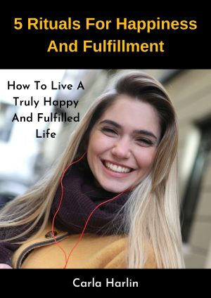 Cover for 5 Rituals For Happiness And Fulfillment