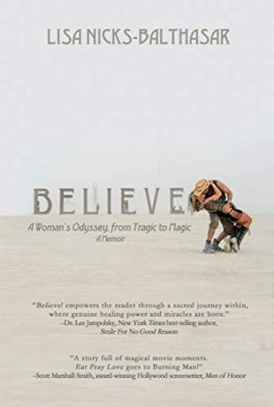 Cover for Believe! A Woman's Odyssey, from Tragic to Magic