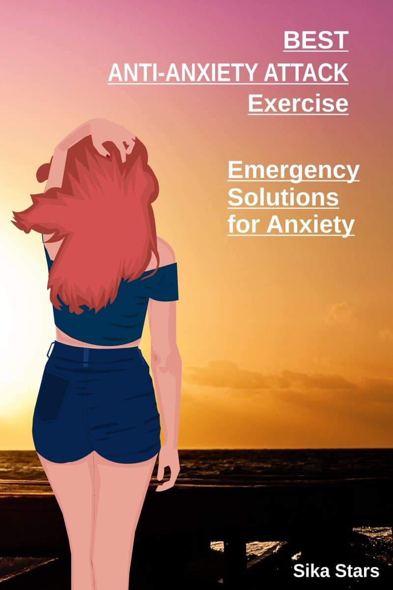 Cover for Best Anti-Anxiety Exercise: Emergency Solutions for Anxiety