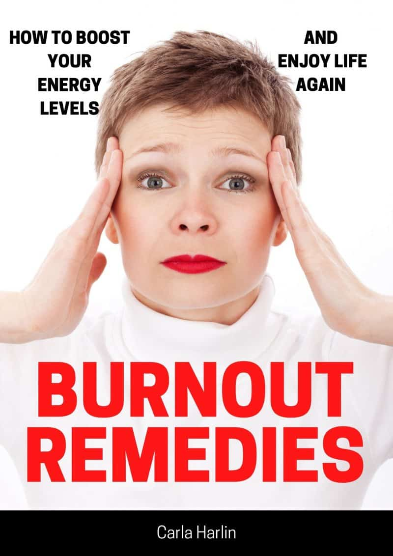Cover for Burnout Remedies: How to Boost Your Energy Levels And Enjoy Life Again
