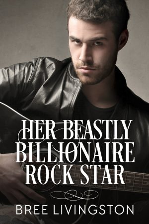 Cover for Her Beastly Billionaire Rock Star