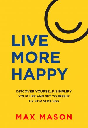 Cover for Live More Happy