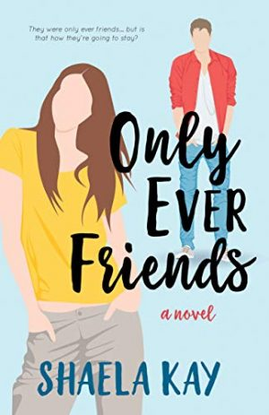 Cover for Only Ever Friends