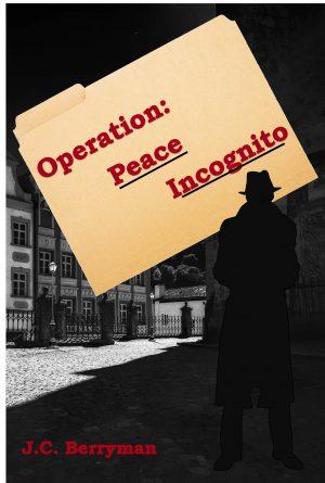 Cover for Operation: Peace Incognito