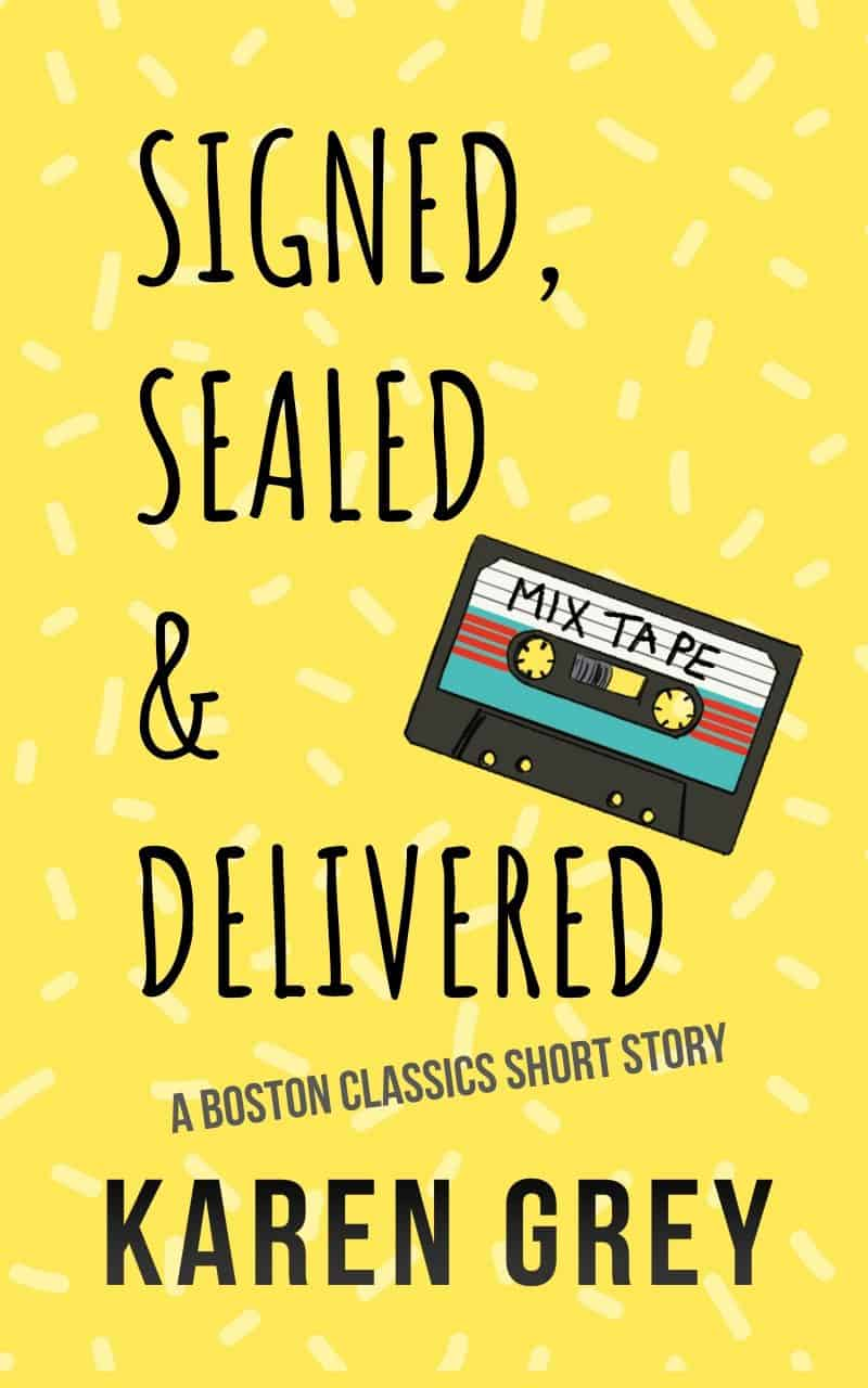 Cover for Signed, Sealed & Delivered: A Nostalgic Romantic Comedy Novella