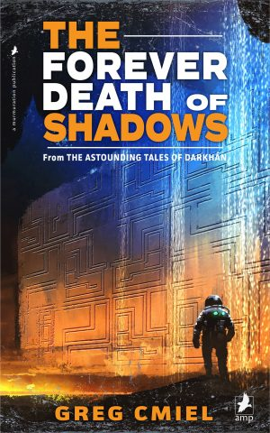 Cover for The Forever Death of Shadows