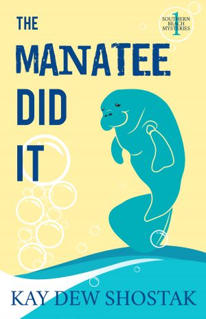 Cover for The Manatee Did It