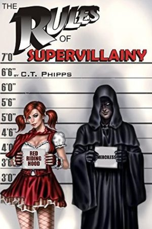 Cover for The Rules of Supervillainy