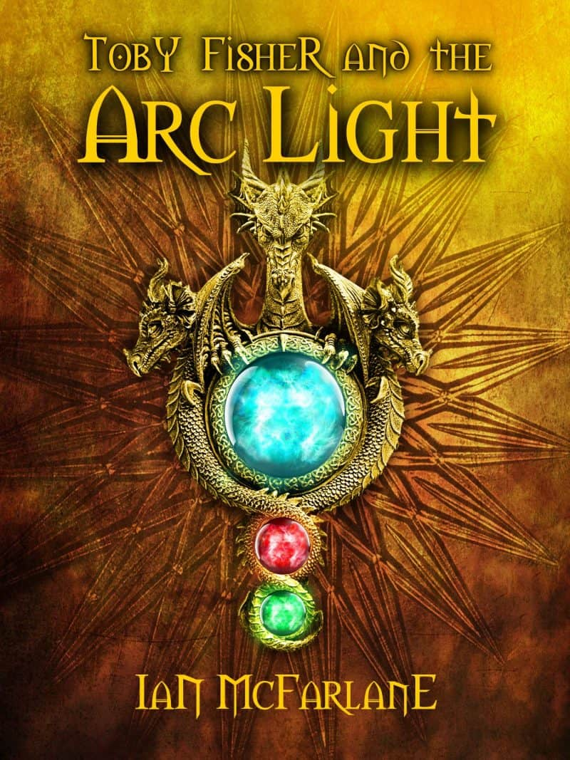 Cover for Toby Fisher and the Arc Light