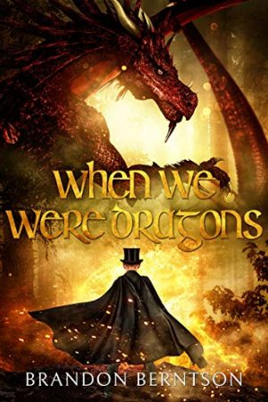 Cover for When We Were Dragons