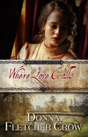 Cover for Where Love Calls