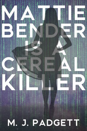Cover for Mattie Bender is a Cereal Killer