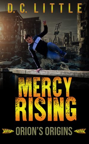 Cover for Mercy Rising: Orion's Origins