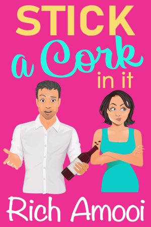 Cover for Stick a Cork in It