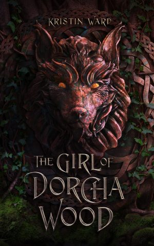 Cover for The Girl of Dorcha Wood