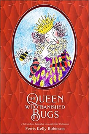 Cover for The Queen Who Banished Bugs
