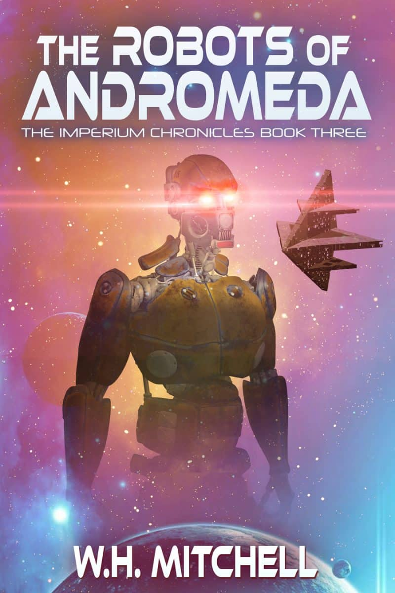 Cover for The Robots of Andromeda (SAMPLE): Imperium Chronicles Book 3
